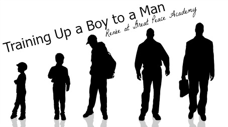 Training up a boy to a man, teaching him how to treat a woman, by Renée at Great Peace Academy