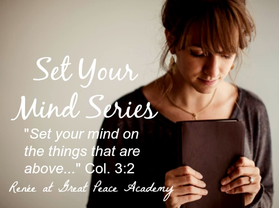 Set Your Mind Series for training your thoughts for and toward worship. Great Peace Academy
