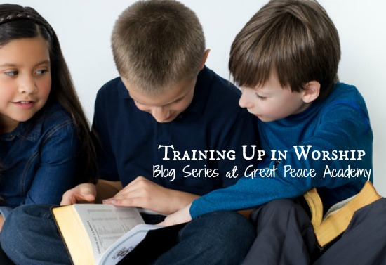 Training up in worship series.   Great Peace Academy