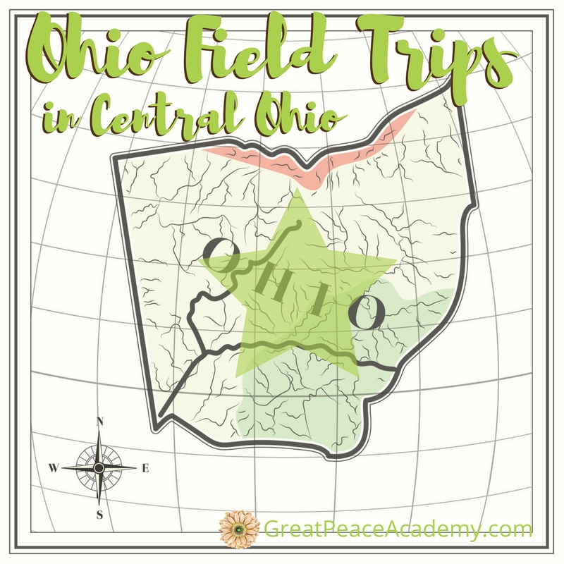 Central Ohio Field Trips for Homeschoolers to Explore | GreatPeaceAcademy.com #ihsnet #homeschool