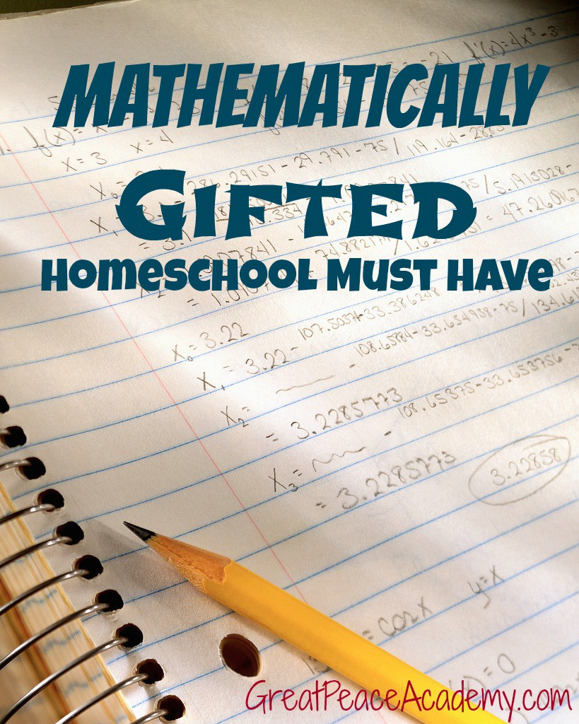 Math gifted homeschool must have. | Great Peace Academy