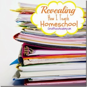 How I Teach Homeschool