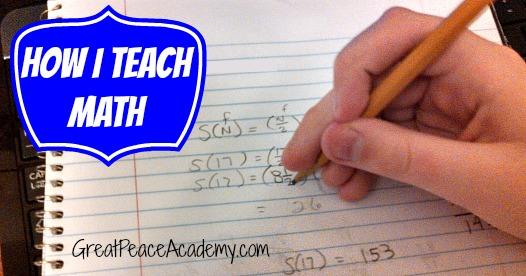 How I Teach Math   GreatPeaceAcademy.com #math #ihsnet