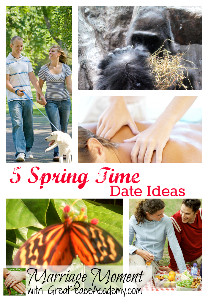 5 Spring Time Date Ideas | Marriage Moments with Renée at Great Peace