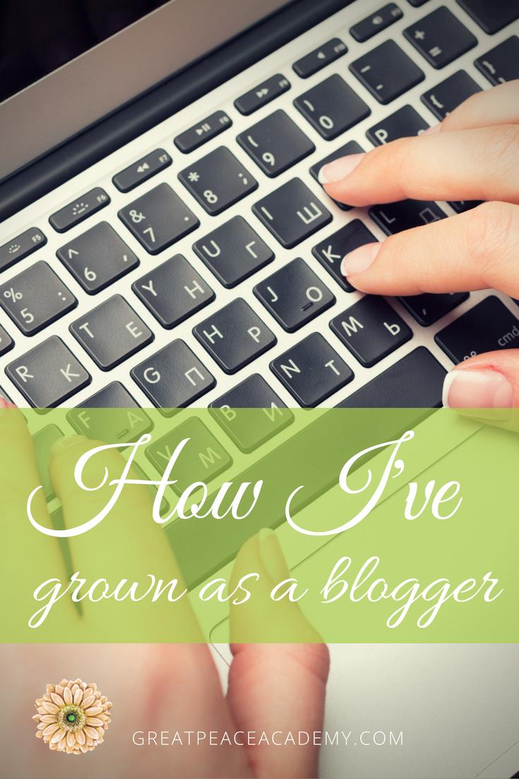 How I've Grown as a Blogger   GreatPeaceAcademy.com #ihsnet