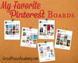 My 10 Favorite Pinterest Boards to Pin To by Renée at Great Peace Academy