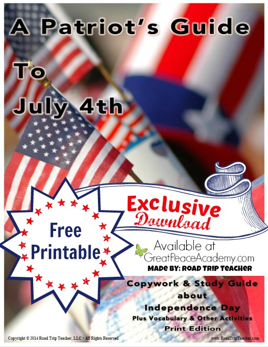 American Study, A Patriots Study Guide of the 4th of July | Great Peace Academy