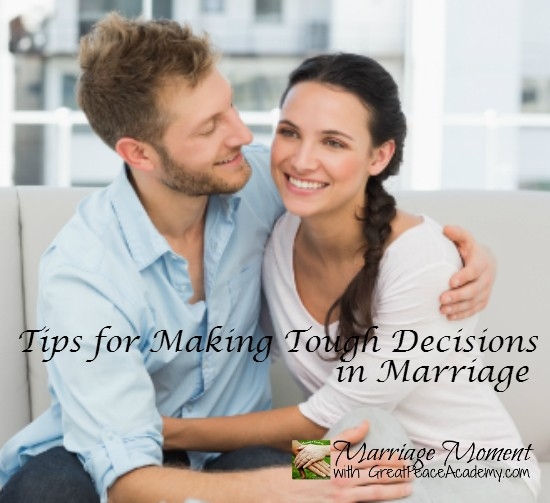 Tips for Making Tough Decisions in Marriage | Marriage Moments with Great Pece Academy