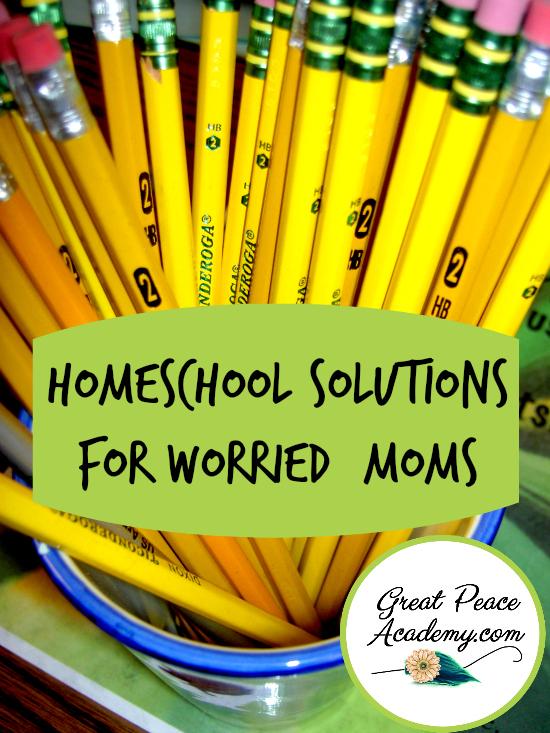 Homeschool Solutions for Worried Moms | GreatPeaceAcademy.com #ihsnet #homeschool