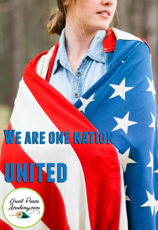 We are One Nation United   GreatPeaceAcademy.com